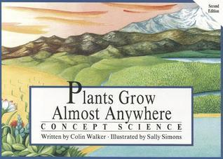 Plants Grow Almost Anywhere, Single Copy, Concept Science Primary