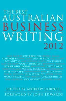 The Best Australian Business Writing 2012