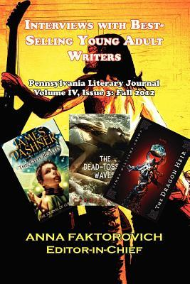 Interviews with Best-Selling Young Adult Writers: Pennsylvania Literary Journal