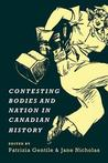Contesting Bodies and Nation in Canadian History