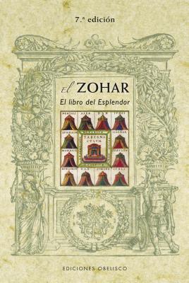 El Zohar: El Libro del Esplendor par Shimon Bar Iojai