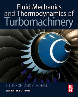 Fluid Mechanics and Thermodynamics of Turbomachinery por Sydney Lawrence Dixon, Cesare Hall