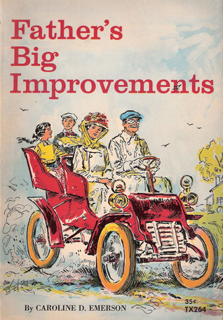 Father's Big Improvements