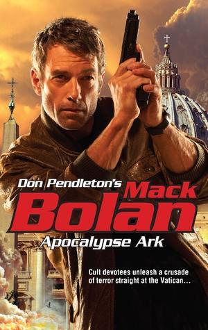 Apocalypse Ark (Super Bolan, #158)