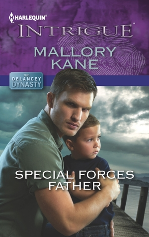 Special Forces Father (The Delancey Dynasty, #7)