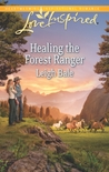 Healing the Forest Ranger (The Forest Rangers #5)