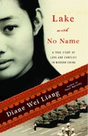 Lake with No Name by Diane Wei Liang