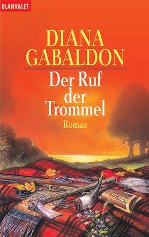 Der Ruf der Trommel (Die Highlander Saga, #4)
