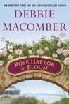 Rose Harbor in Bloom by Debbie Macomber