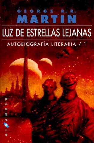Luz de estrellas lejanas (Autobiografía Literaria #1)