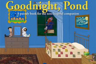 Goodnight, Pond