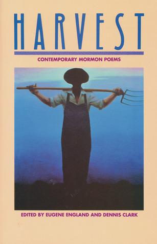Harvest: Contemporary Mormon Poems
