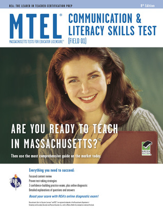 MTEL Communication & Literacy (Field 01) with online practice test 8th Ed.