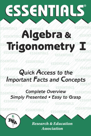 Essentials of Algebra and Trigonometry I