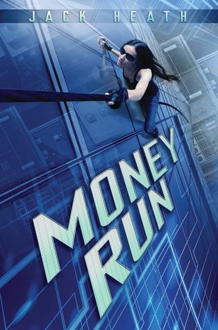 Money Run by Jack Heath
