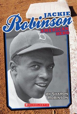 Jackie Robinson by Sharon Robinson