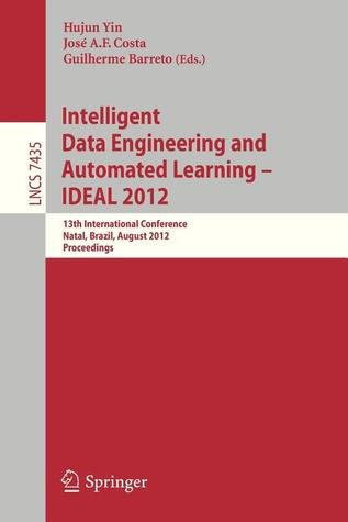 intelligent-data-engineering-and-automated-learning-ideal-2012-13th-international-conference-natal-brazil-august-29-31-2012-proceedings