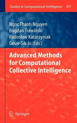 Advanced Methods for Computational Collective Intelligence