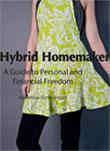 The Hybrid Homemaker