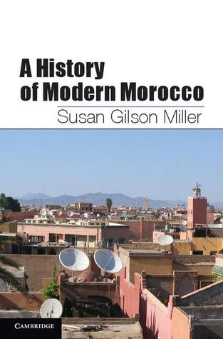A History of Modern Morocco