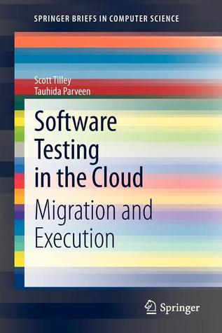 Software Testing in the Cloud: Migration and Execution