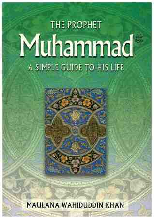 The Prophet Muhammad: A Simple Guide to His Life (PDF) | Welcome to
