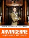 Arvingerne - Gamle godser, nye trusler by Silke Bock