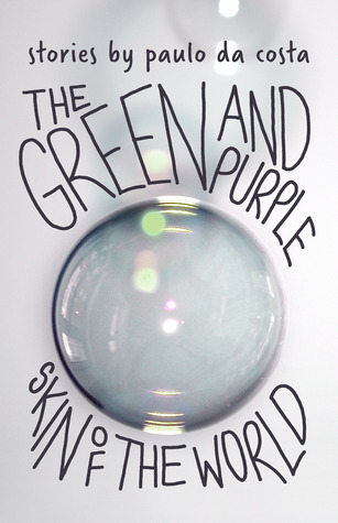 the-green-and-purple-skin-of-the-world
