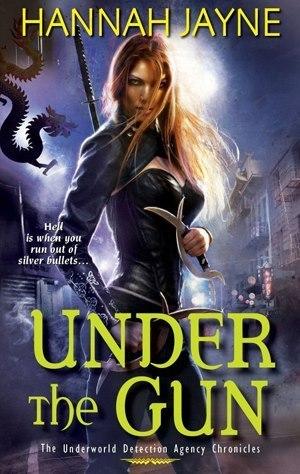 Under the Gun (Underworld Detection Agency, #4)