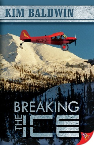Breaking the Ice (Alaska #2)