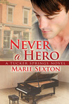 Never a Hero (Tucker Springs, #5)