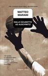 Dallo scudetto ad Auschwitz by Matteo Marani