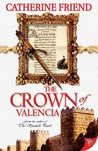 The Crown of Valencia (Kate Vincent Adventures, #2)