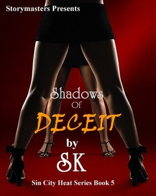 Shadows of Deceit (Sin City Heat, #5)