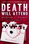 Death Will Attend (Caching Out, #2)