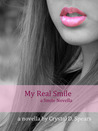 My Real Smile (Smile, #1)