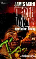 Northstar Rising (Deathlands, #10)
