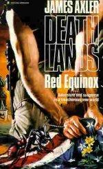 Red Equinox (Deathlands, #9)