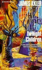 Twilight Children (Deathlands, #21)
