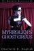 Myrrolen's Ghost Circus (Malykant Mysteries, #3)
