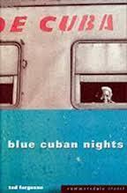 Blue Cuban Nights