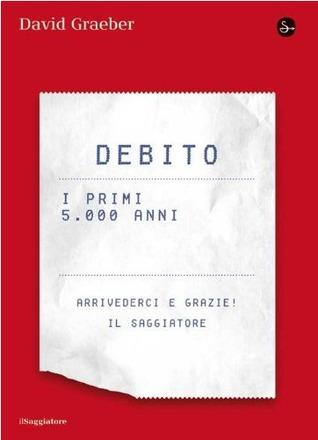 Debito: i primi 5000 anni