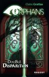 Double disparition (Orphans #1)