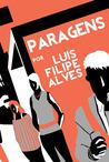 Paragens by Luis Filipe Alves