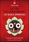La via dell'umorismo: 101 burle spirituali