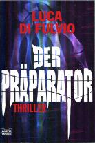 Der Präparator by Luca Di Fulvio