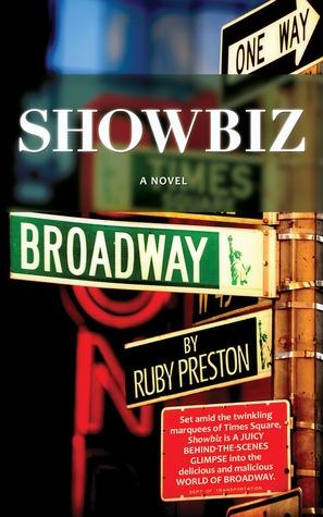 Showbiz by Ruby Preston