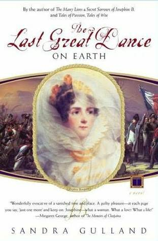 The Last Great Dance on Earth (Josephine Bonaparte, #3)