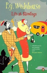 Life at Blandings by P.G. Wodehouse