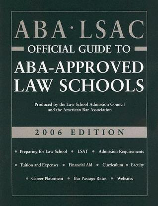 ABA-LSAC Official Guide to ABA-Approved Law Schools 2006